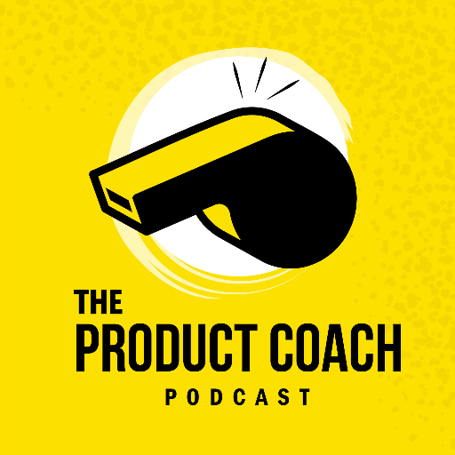 The Product Coach Podcast